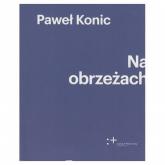 Na obrzeżach - Paweł Konic | mała okładka