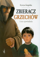 Zbieracz grzechów i inne opowiadania - Krystyna Śmigielska | mała okładka
