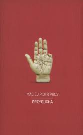 Przyducha - Prus Maciej Piotr | mała okładka