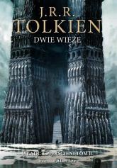 Dwie wieże Wersja ilustrowana - J.R.R. Tolkien | mała okładka