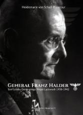 Generał Franz Halder. Szef Sztabu Generalnego Wojsk Lądowych 1938-1942 - Heidemarie Schall-Riaucour   mała okładka