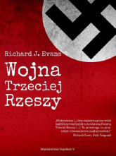 Wojna Trzeciej Rzeszy - Evans Richard J. | mała okładka
