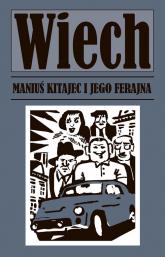 Maniuś Kitajec i jego ferajna - Stefan Wiechecki | mała okładka