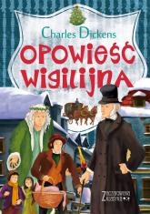 Zaczarowana klasyka Opowieść wigilijna - Charles Dickens | mała okładka