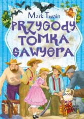 Zaczarowana klasyka Przygody Tomka Sawyera - Mark Twain | mała okładka