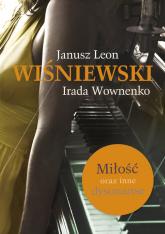 Miłość oraz inne dysonanse - Janusz L. Wiśniewski | mała okładka