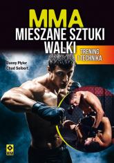 MMA Mieszane sztuki walki Trening i technika - Plyler Danny, Seibert Chad | mała okładka