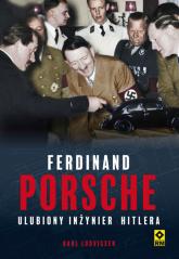 Ferdynand Porsche Ulubiony inżynier Hitlera - Karl Ludvigsen | mała okładka