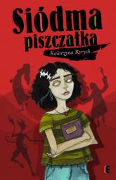Siódma piszczałka - Katarzyna Ryrych   mała okładka