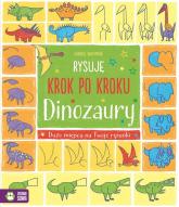 Rysuję krok po kroku Dinozaury -  | mała okładka