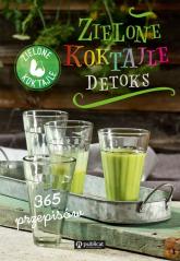 Zielone Koktajle Detoks 365 przepisów -  | mała okładka