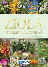 Zioła i rośliny lecznicze - Sylwia Kraczkowska | mała okładka