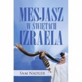 Mesjasz w świętach Izraela - Sam Nadler | mała okładka