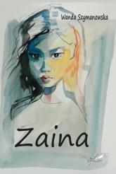Zaina - Wanda Szymanowska | mała okładka