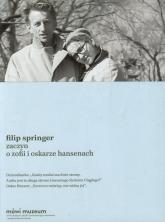 Zaczyn O Zofii i Oskarze Hansenach - Filip Springer | mała okładka