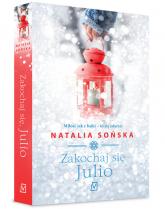 Zakochaj się, Julio - Natalia Sońska | mała okładka