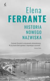 Cykl neapolitański 2 Historia nowego nazwiska - Elena Ferrante | mała okładka