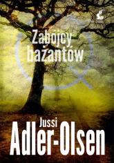 Departament Q 2 Zabójcy bażantów - Jussi Adler-Olsen   mała okładka