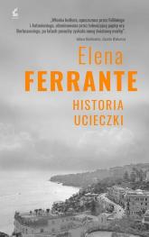 Cykl neapolitański 3 Historia ucieczki - Elena Ferrante | mała okładka