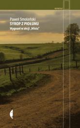 Syrop z piołunu Wygnani w akcji Wisła - Paweł Smoleński | mała okładka