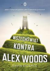 Wszechświat kontra Alex Woods - Gavin Extence | mała okładka