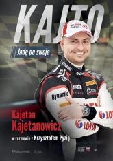 Kajto Jadę po swoje - Kajetan Kajetanowicz | mała okładka