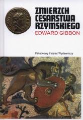 Zmierzch cesarstwa rzymskiego Tom 1 i 2 - Edward Gibbon | mała okładka