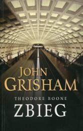 Theodore Boone Zbieg - John Grisham | mała okładka