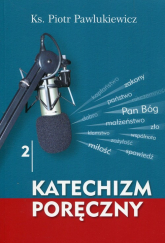 Katechizm poręczny 2 + CD - Piotr Pawlukiewicz | mała okładka