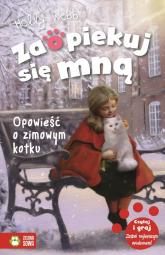 Zaopiekuj się mną Opowieść o zimowym kotku - Holly Webb | mała okładka