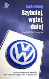 Szybciej, wyżej, dalej Skandale Volkswagena - Jack Ewing | mała okładka