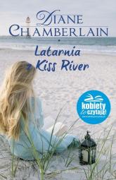 Latarnia z Kiss River - Diane Chamberlain | mała okładka