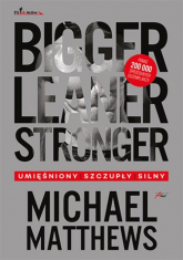 Bigger Leaner Stronger - Michael Matthews | mała okładka