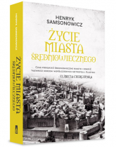 Życie miasta średniowiecznego - Henryk Samsonowicz | mała okładka