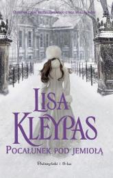 Pocałunek pod jemiołą - Lisa Kleypas | mała okładka