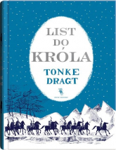 List do króla - Tonke Dragt | mała okładka