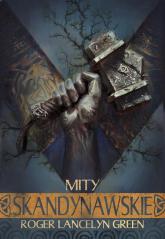 Mity skandynawskie - Roger Lancelyn-Green | mała okładka