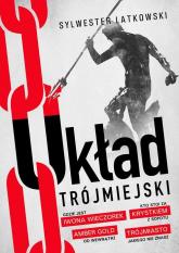 Układ Trójmiejski - Sylwester Latkowski | mała okładka