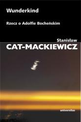 Wunderkind Rzecz o Adolfie Bocheńskim - Stanisław Cat-Mackiewicz | mała okładka