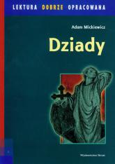 Dziady lektura dobrze opracowana - Adam Mickiewicz | mała okładka
