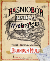 Baśniobór Księga wyobraźni - Brandon Mull | mała okładka