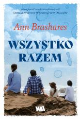 Wszystko razem - Ann Brashares | mała okładka