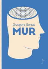 Mur - Grzegorz Gortat | mała okładka