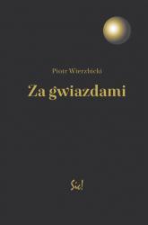 Za gwiazdami - Piotr Wierzbicki | mała okładka