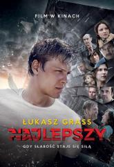 Najlepszy Gdy słabość staje się siłą - Łukasz Grass | mała okładka