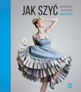 Jak szyć Spódnice i sukienki - Jan Leśniak | mała okładka