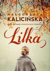 Lilka - Małgorzata Kalicińska | mała okładka