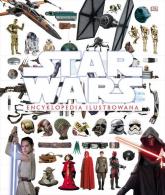 Star Wars Encyklopedia ilustrowana - Baar Tricia, Bray Adam, Horton Cole | mała okładka