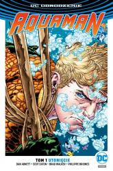Aquaman T.1 Utonięcie - Abnett Dan, Eaton Scot, Briones Philippe | mała okładka
