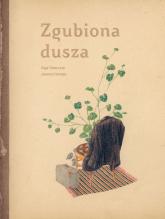 Zgubiona dusza - Tokarczuk Olga, Concejo Joanna | mała okładka